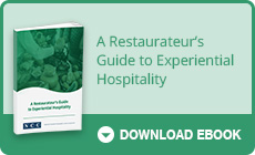 A Restaurateur's Guide to Experiential Hospitality