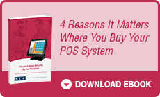 4 Reasons It Matters Where You Buy Your POS System